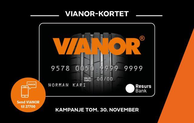 Kjøp nye dekk NÅ og betal neste år med Vianor-kortet